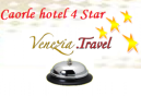 Hotel Caorle 4 Stelle